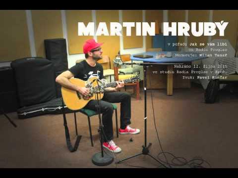 Martin Hrubý (Bůhví) na rádiu Proglas 12.10.2015
